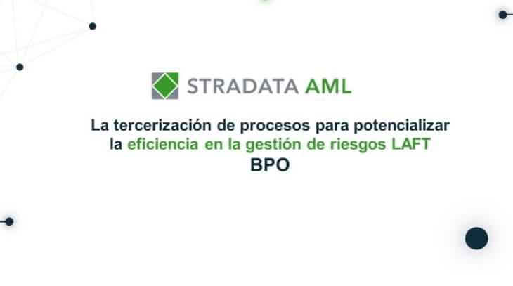 Tercerización de procesos del riesgo de LAFT - Webinar Stradata